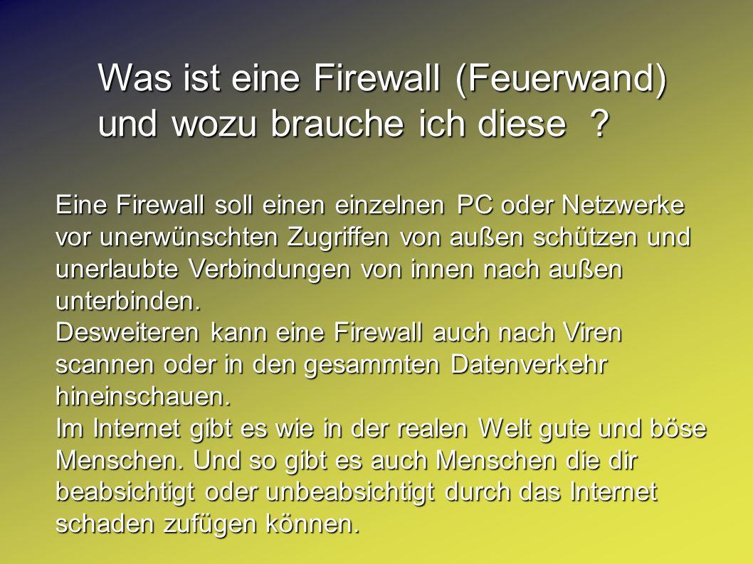 Was ist eine Firewall (Feuerwand) und wozu brauche ich diese