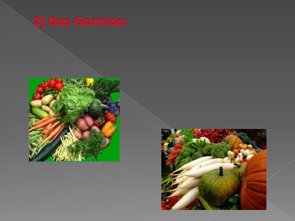 2) Das Gemüse: