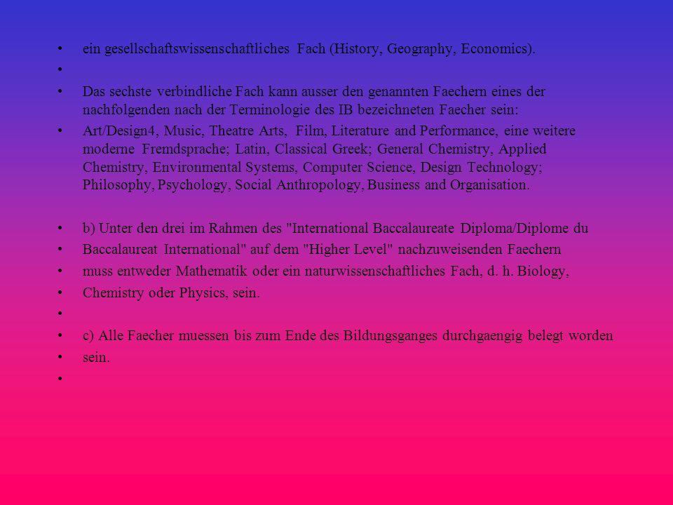 ein gesellschaftswissenschaftliches Fach (History, Geography, Economics).
