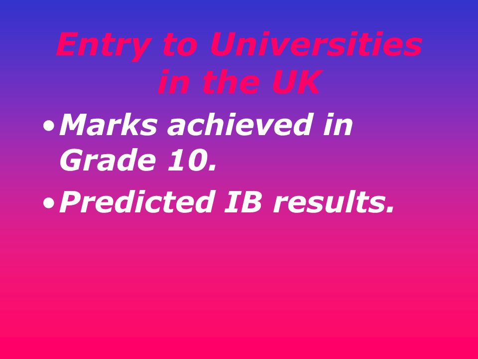 Entry to Universities in the UK