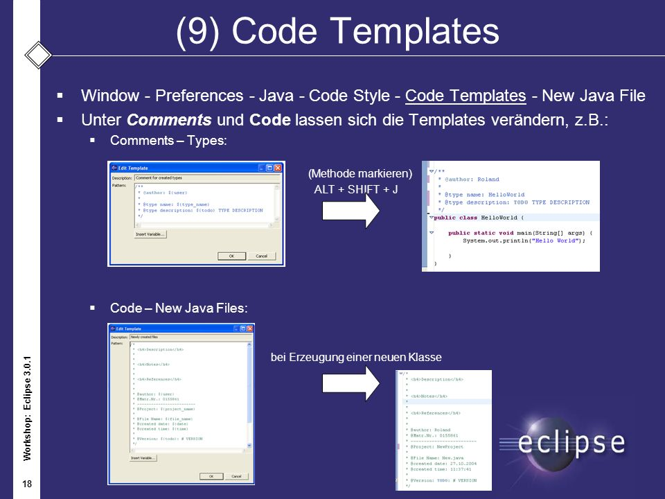 (9) Code Templates Window - Preferences - Java - Code Style - Code Templates - New Java File.