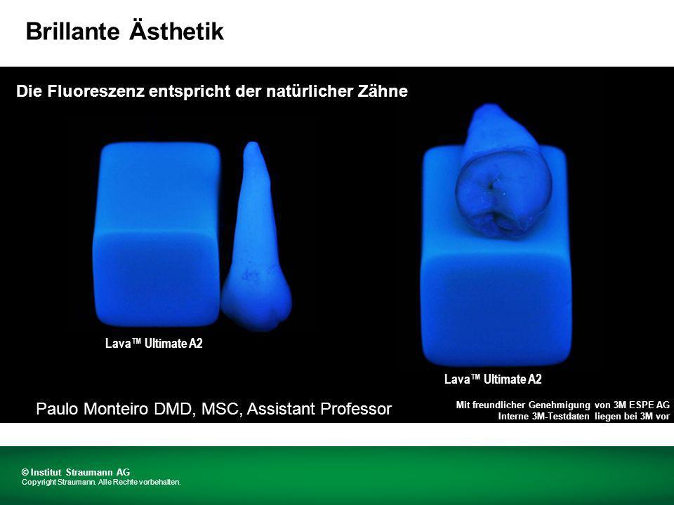 Die Fluoreszenz entspricht der natürlicher Zähne