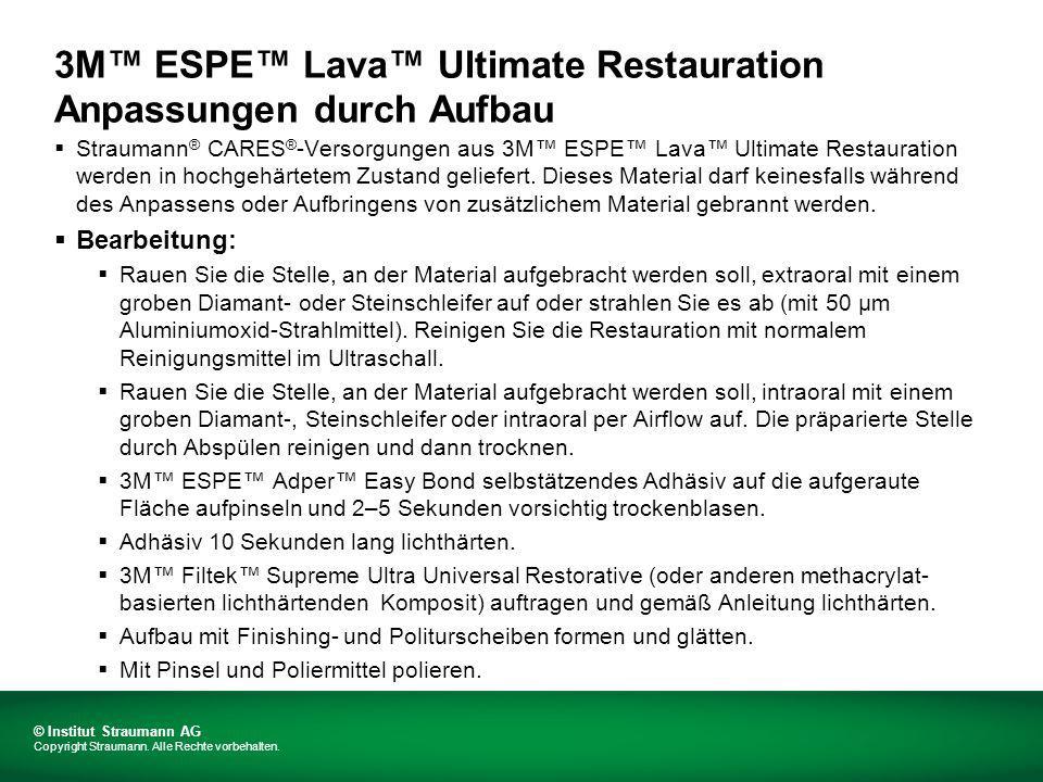 3M™ ESPE™ Lava™ Ultimate Restauration Anpassungen durch Aufbau