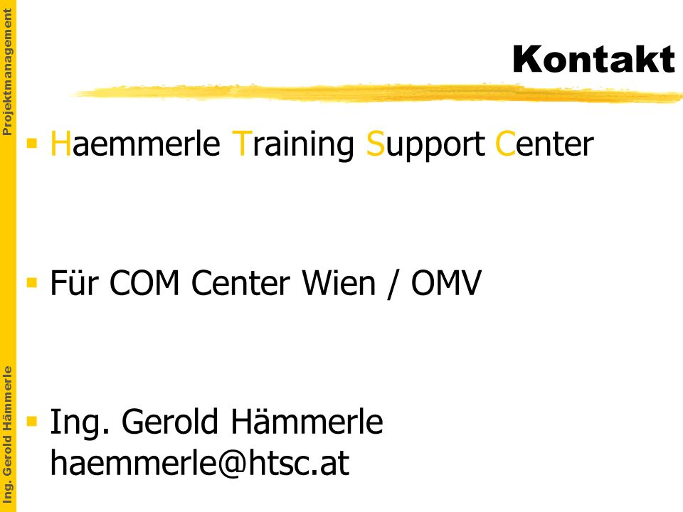 Kontakt Haemmerle Training Support Center Für COM Center Wien / OMV