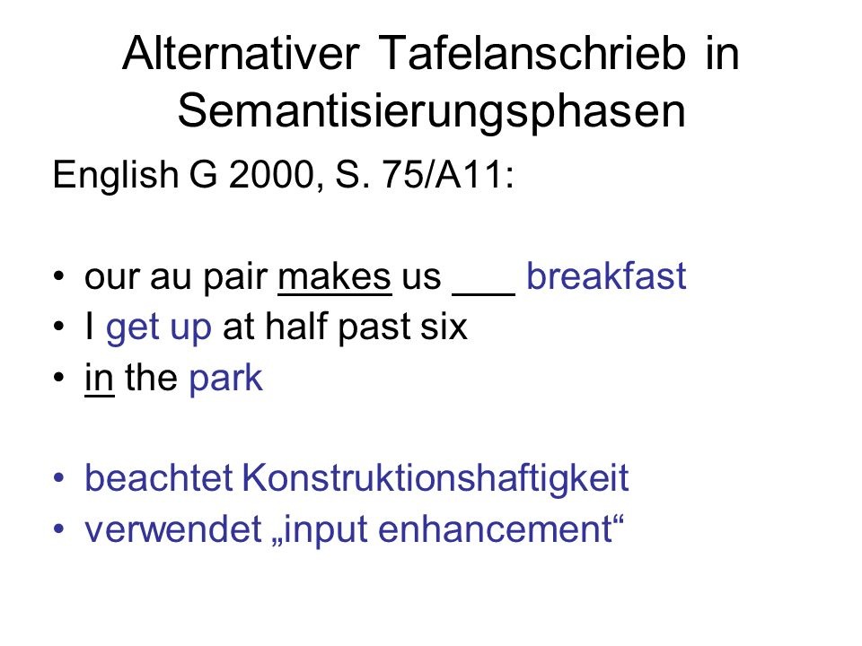 Alternativer Tafelanschrieb in Semantisierungsphasen