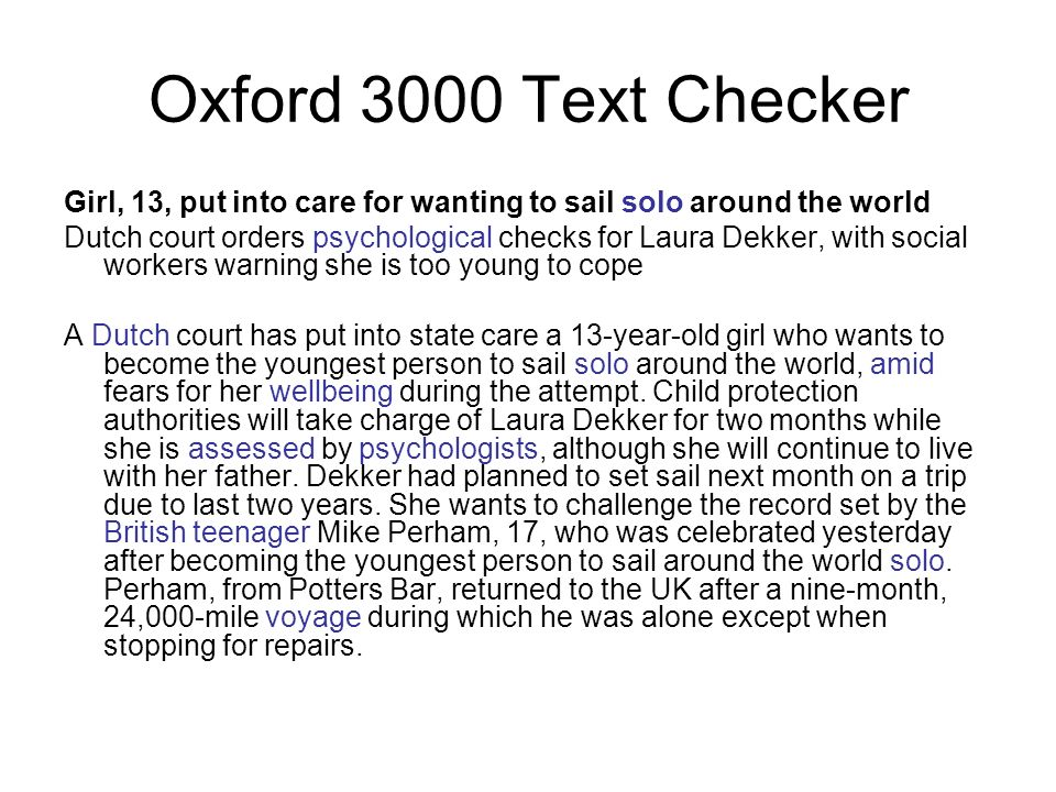 Oxford 3000 Text Checker Girl, 13, put into care for wanting to sail solo around the world.
