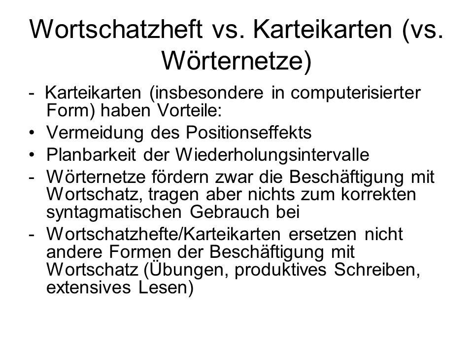 Wortschatzheft vs. Karteikarten (vs. Wörternetze)