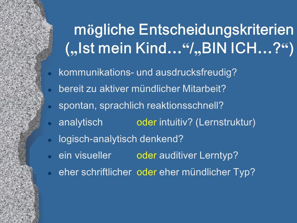 """mögliche Entscheidungskriterien (""""Ist mein Kind… /""""BIN ICH… )"""