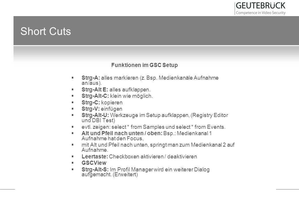 Short Cuts Funktionen im GSC Setup