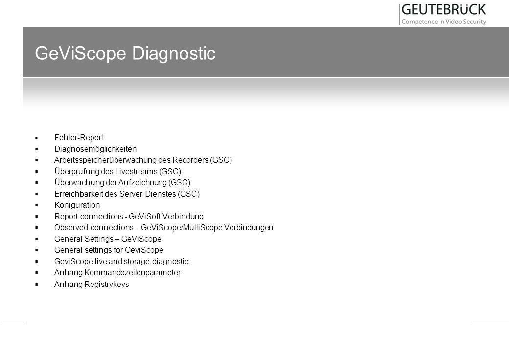 GeViScope Diagnostic Diagnosemöglichkeiten
