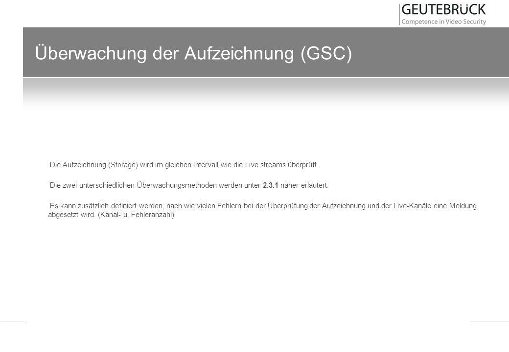 Überwachung der Aufzeichnung (GSC)