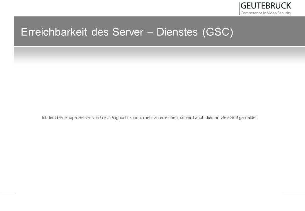 Erreichbarkeit des Server – Dienstes (GSC)