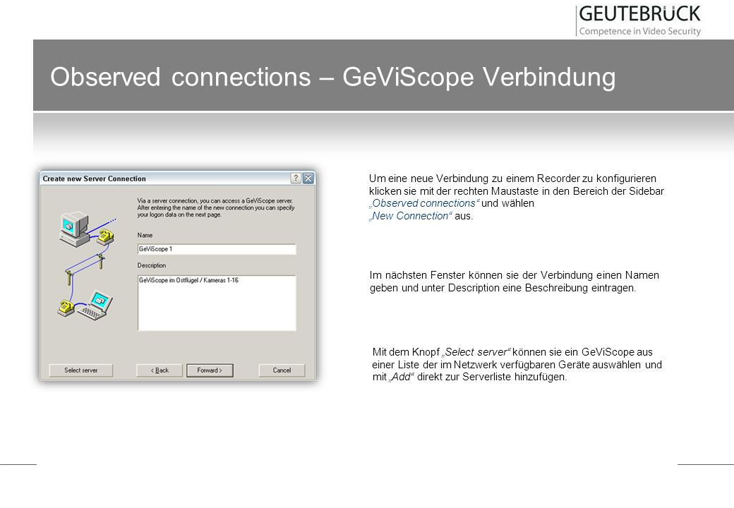 Observed connections – GeViScope Verbindung
