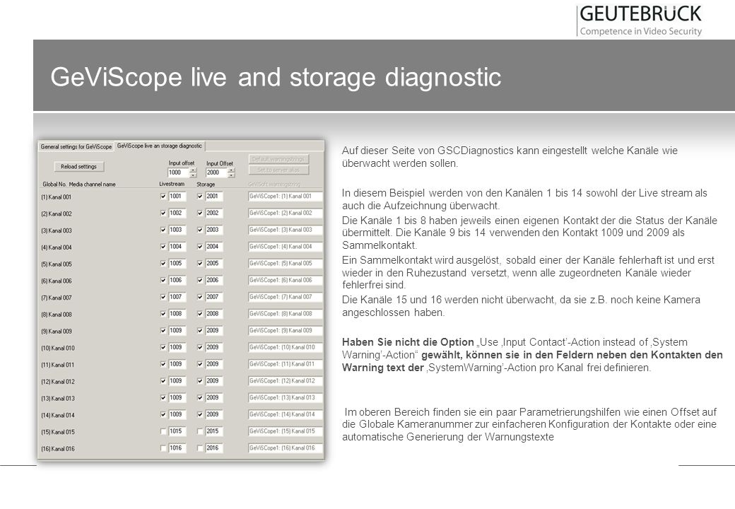 GeViScope live and storage diagnostic