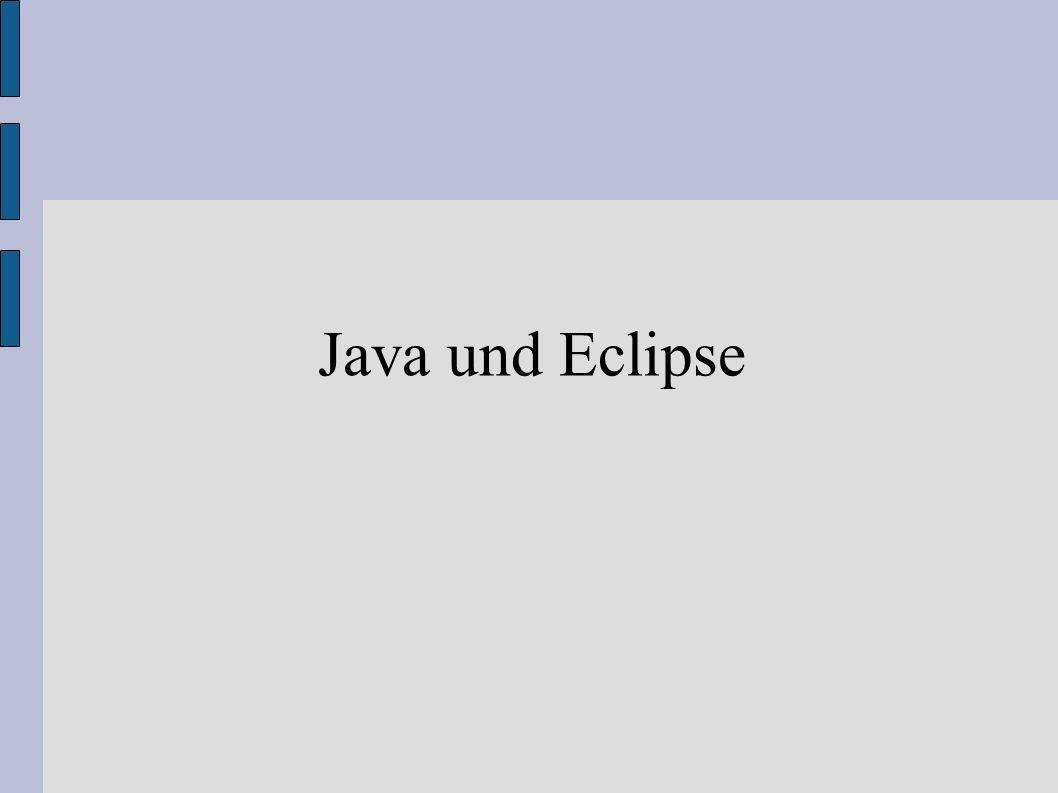 Java und Eclipse