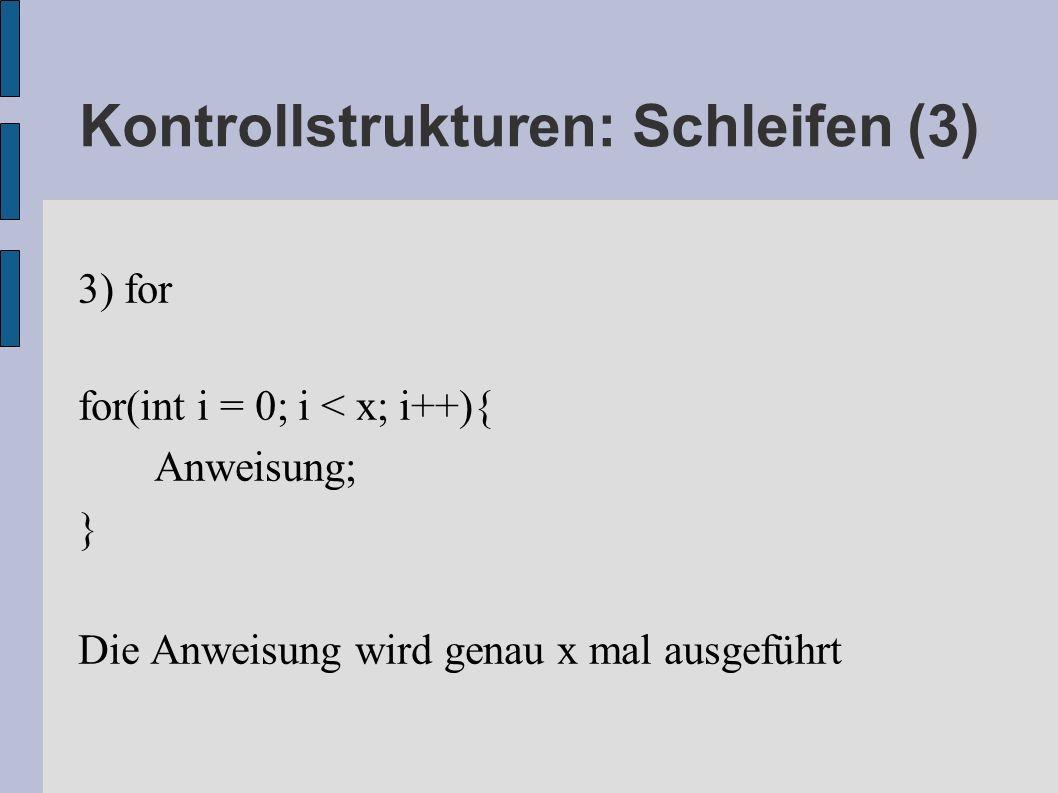 Kontrollstrukturen: Schleifen (3)