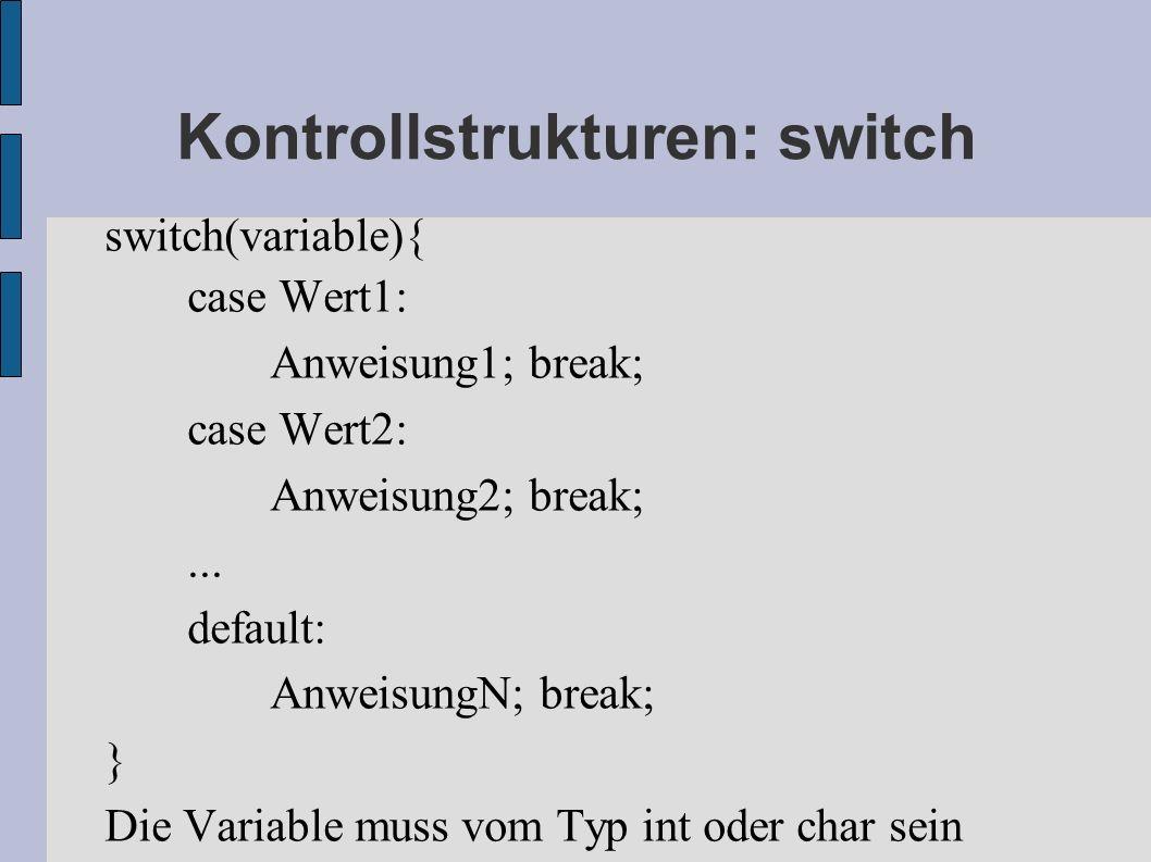 Kontrollstrukturen: switch