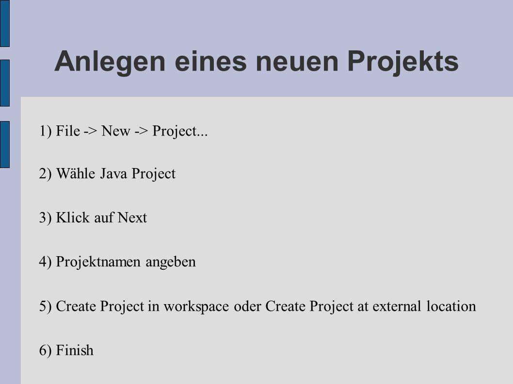 Anlegen eines neuen Projekts