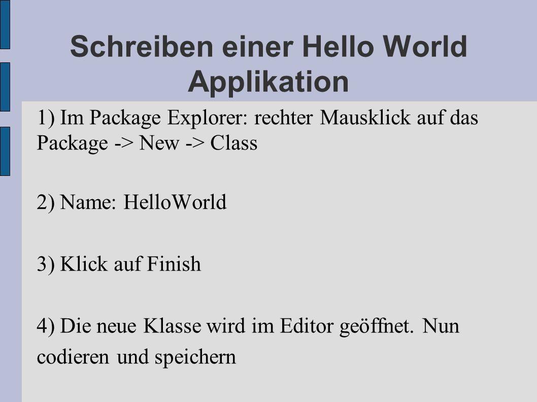Schreiben einer Hello World Applikation