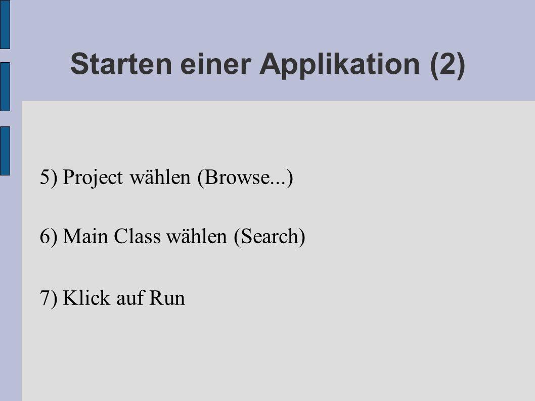 Starten einer Applikation (2)