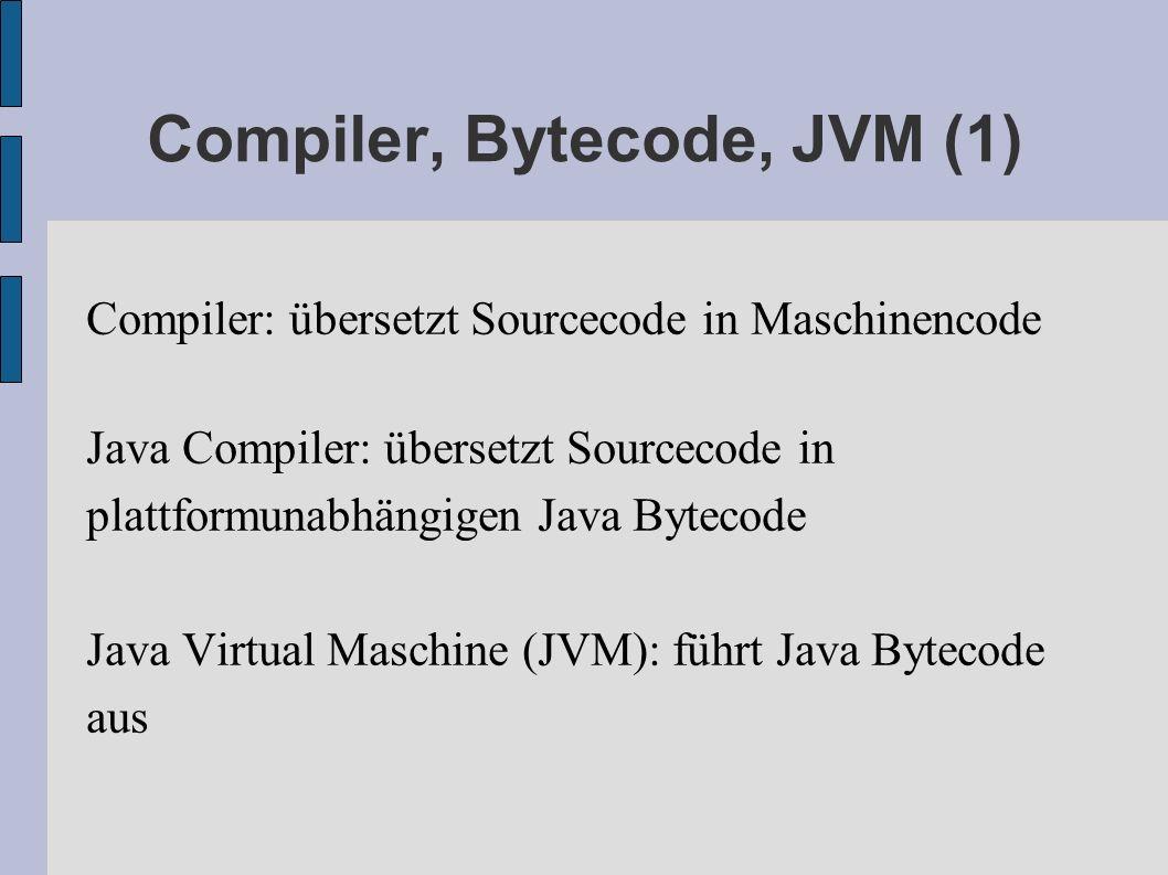 Compiler, Bytecode, JVM (1)