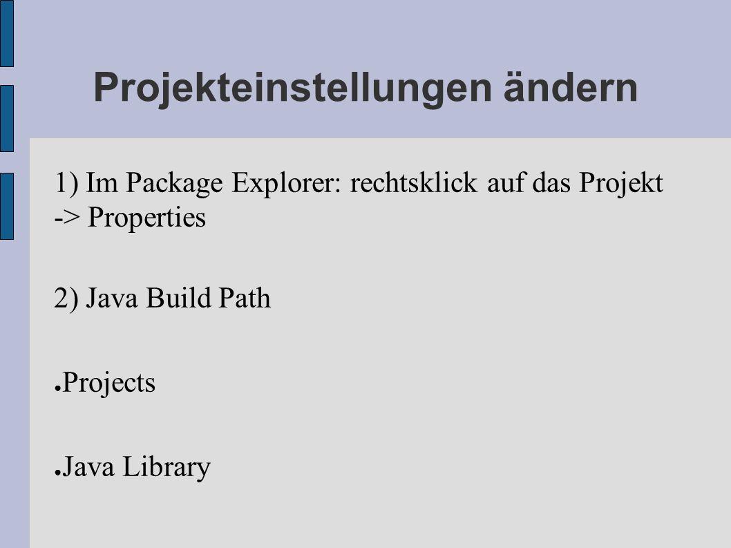 Projekteinstellungen ändern