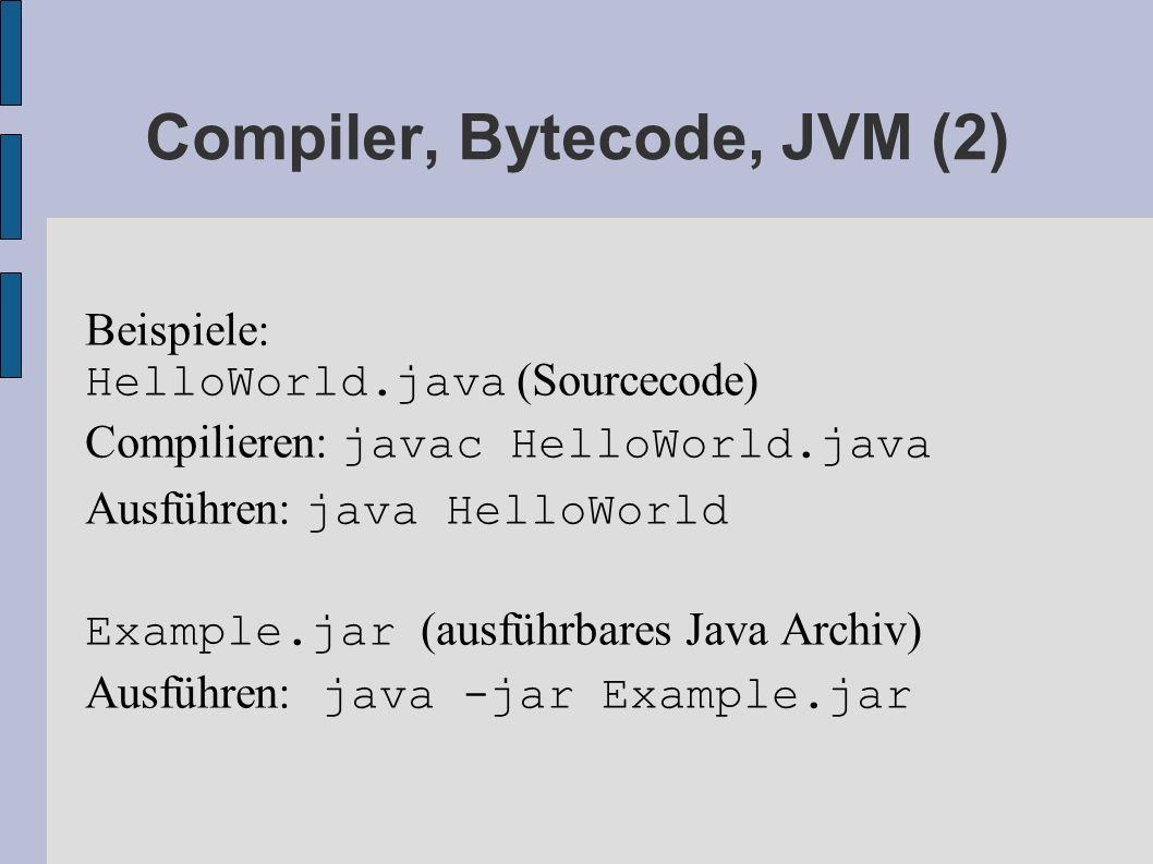 Compiler, Bytecode, JVM (2)