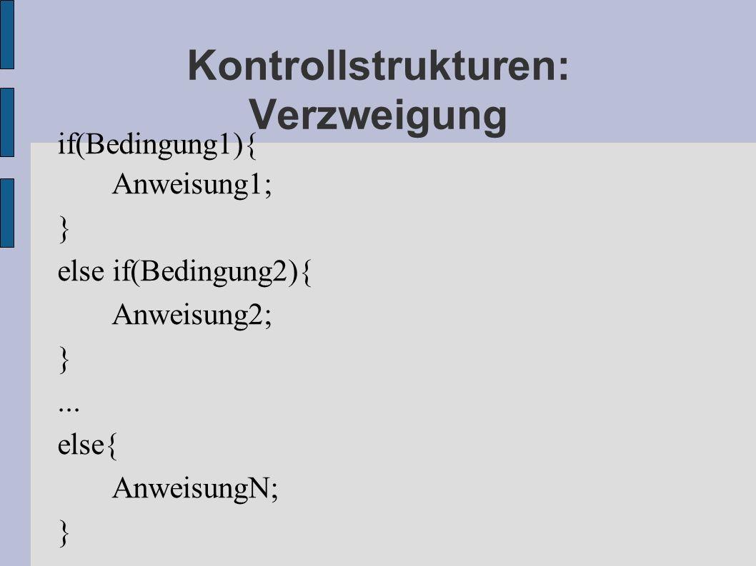 Kontrollstrukturen: Verzweigung