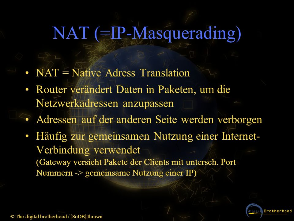 NAT (=IP-Masquerading)