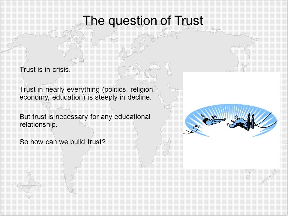 The question of Trust Trust is in crisis.