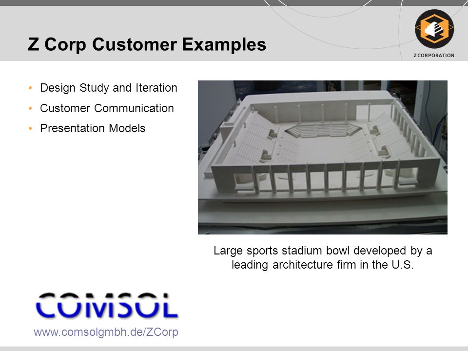 Z Corp Customer Examples