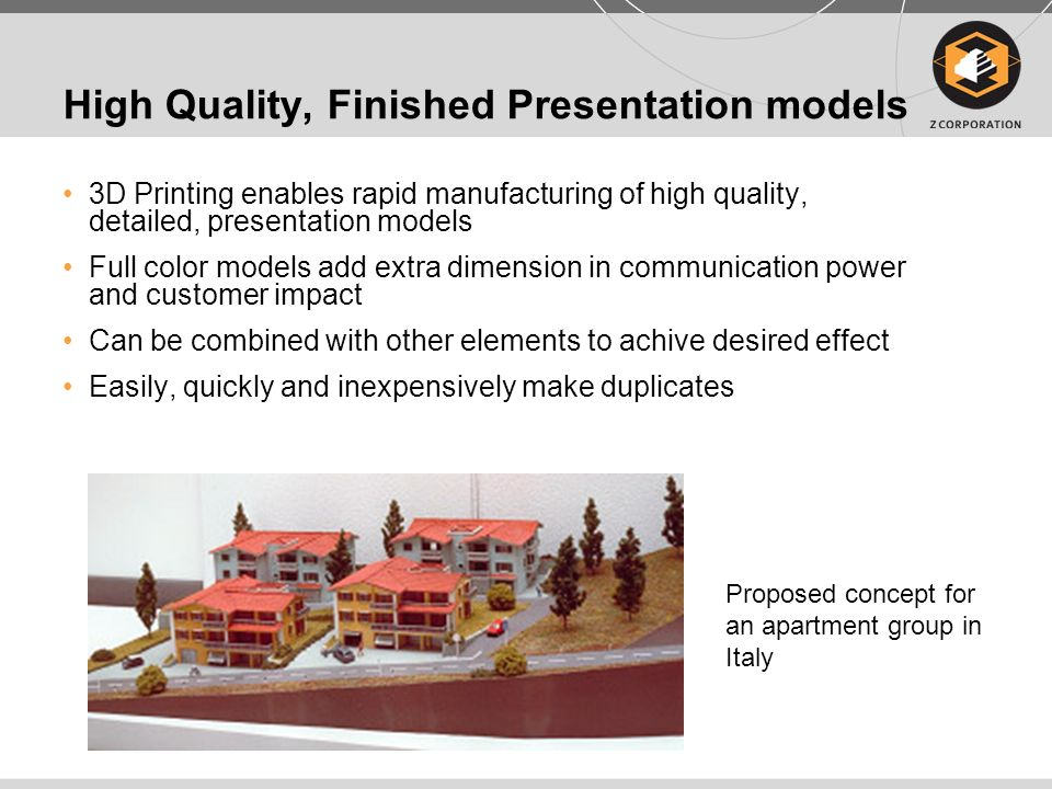 High Quality, Finished Presentation models