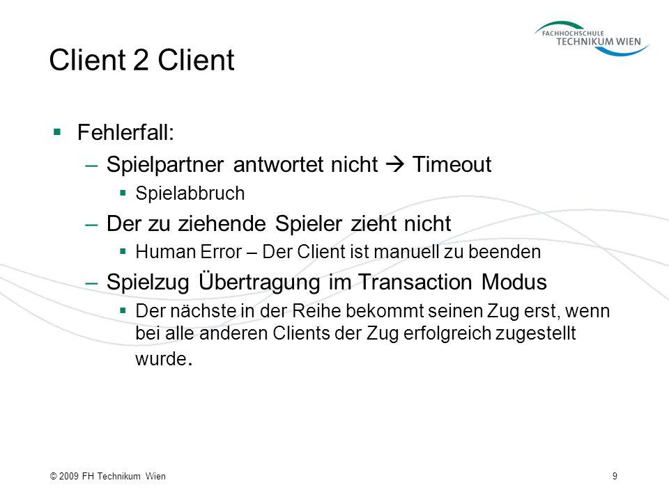 Client 2 Client Fehlerfall: Spielpartner antwortet nicht  Timeout