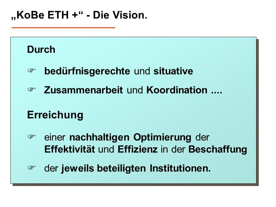 """""""KoBe ETH + - Die Vision."""