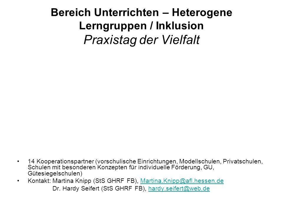 Bereich Unterrichten – Heterogene Lerngruppen / Inklusion Praxistag der Vielfalt