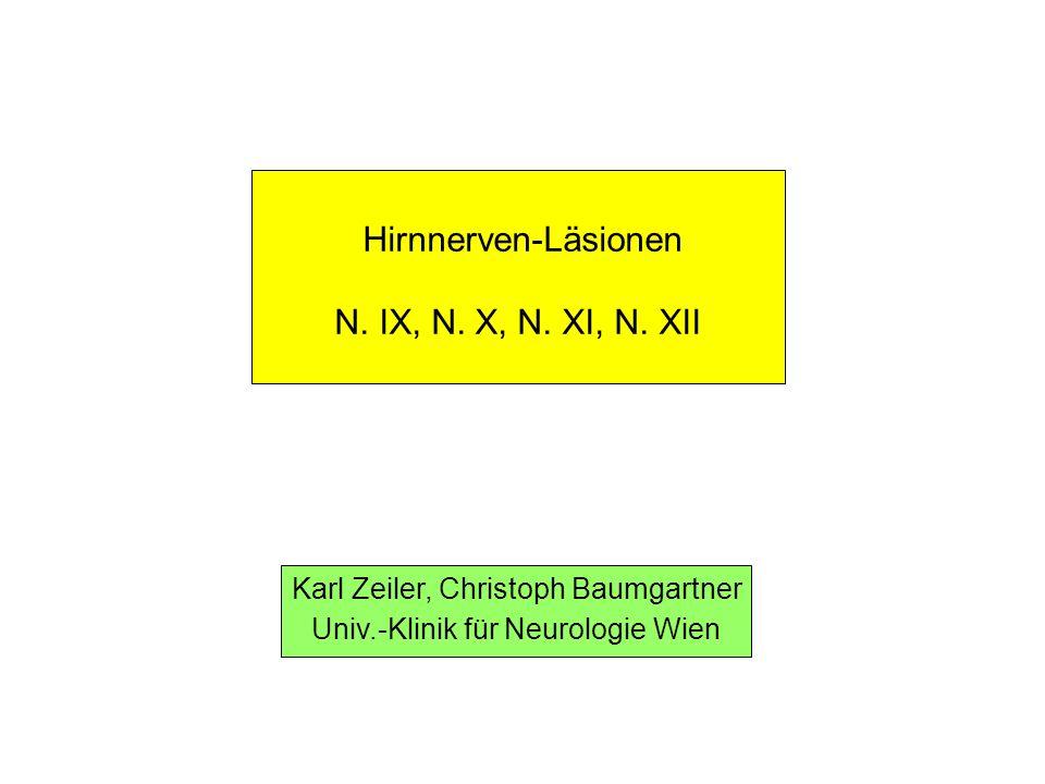 Hirnnerven-Läsionen N. IX, N. X, N. XI, N. XII