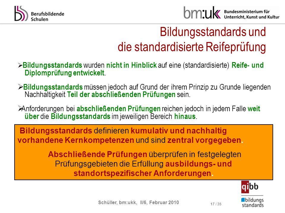 Bildungsstandards und die standardisierte Reifeprüfung
