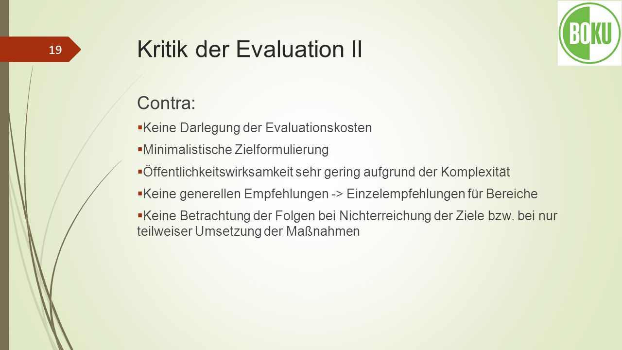 Kritik der Evaluation II