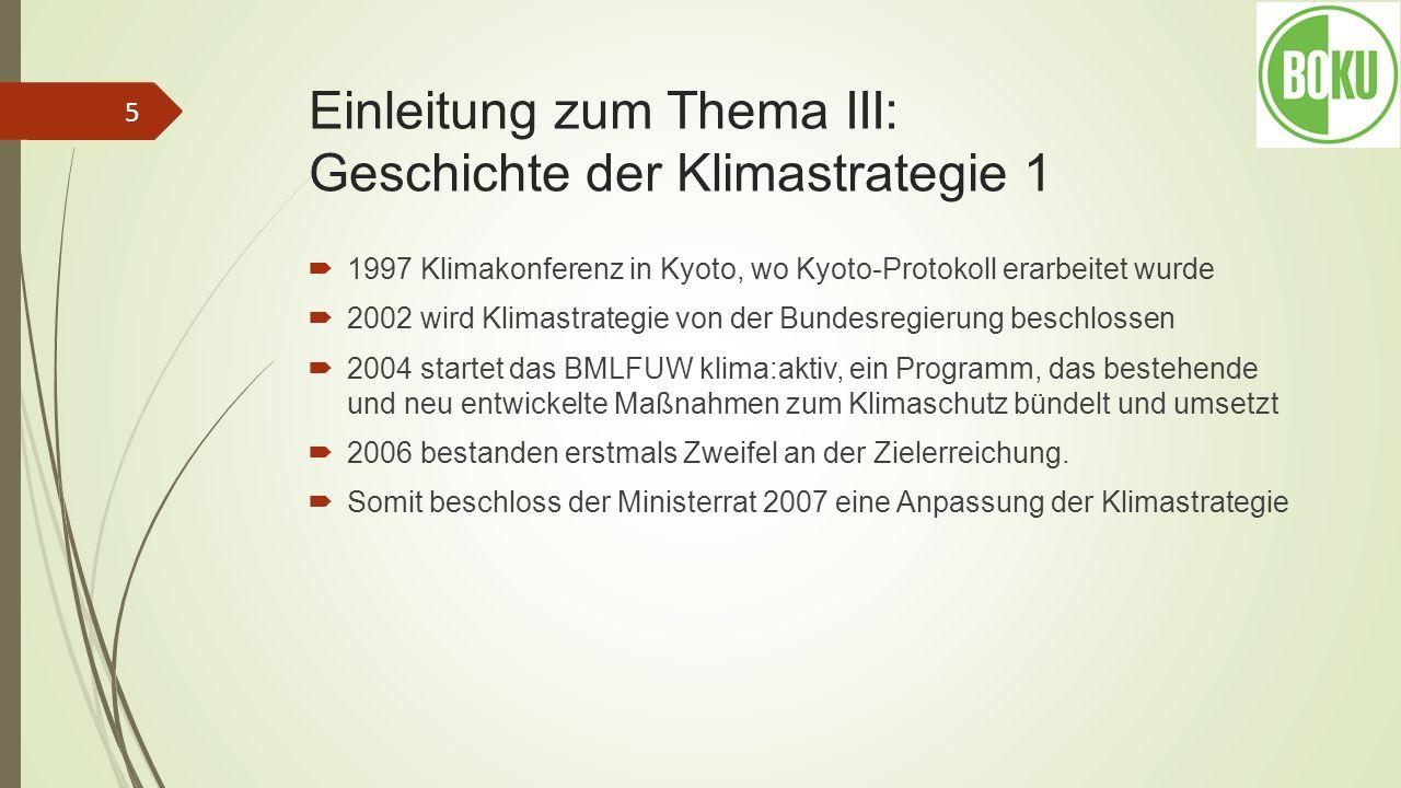 Einleitung zum Thema III: Geschichte der Klimastrategie 1