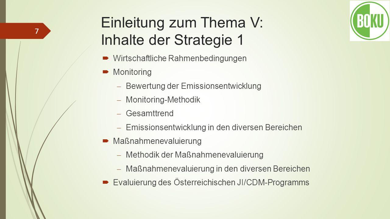 Einleitung zum Thema V: Inhalte der Strategie 1