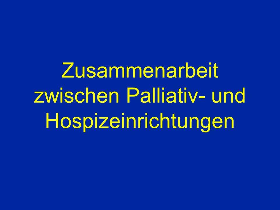 Zusammenarbeit zwischen Palliativ- und Hospizeinrichtungen