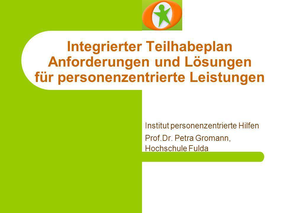 Integrierter Teilhabeplan Anforderungen und Lösungen für personenzentrierte Leistungen