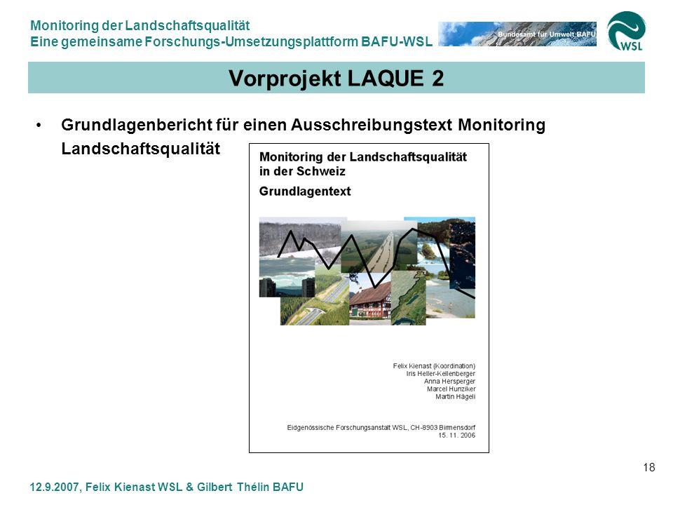 Vorprojekt LAQUE 2 Grundlagenbericht für einen Ausschreibungstext Monitoring Landschaftsqualität