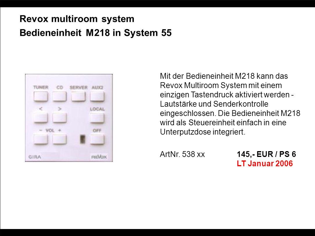 Revox multiroom system Bedieneinheit M218 in System 55