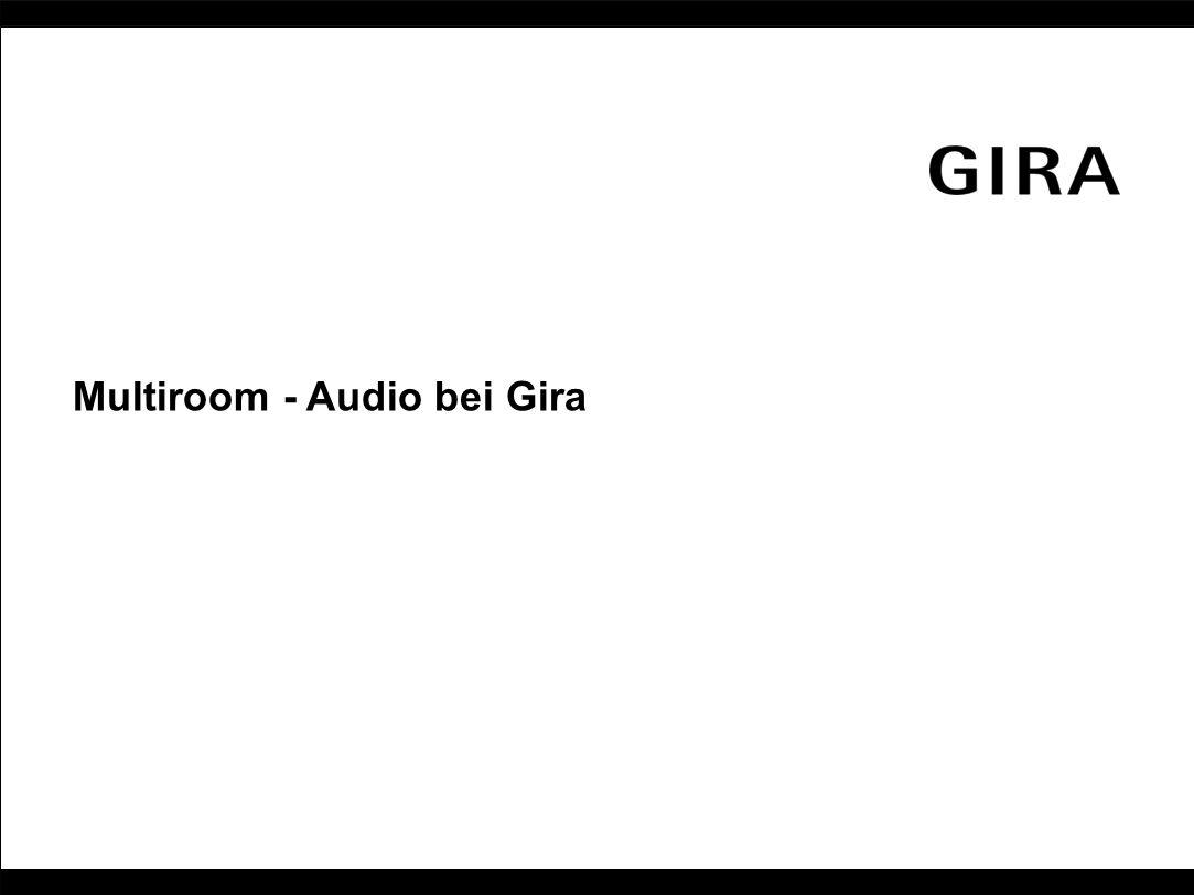 Multiroom - Audio bei Gira