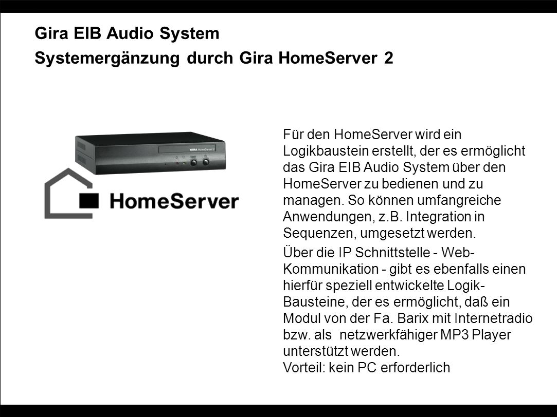 Systemergänzung durch Gira HomeServer 2