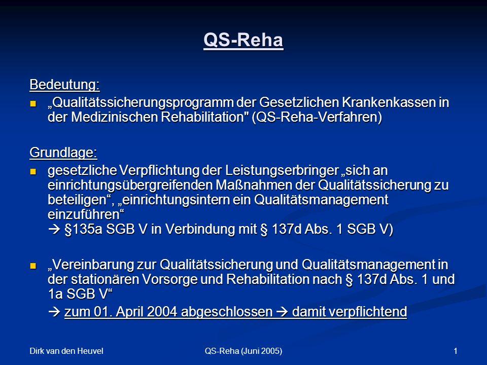 """QS-Reha Bedeutung: """"Qualitätssicherungsprogramm der Gesetzlichen Krankenkassen in der Medizinischen Rehabilitation (QS-Reha-Verfahren)"""
