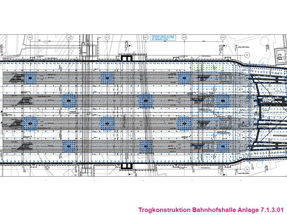 Trogkonstruktion Bahnhofshalle Anlage 7.1.3.01