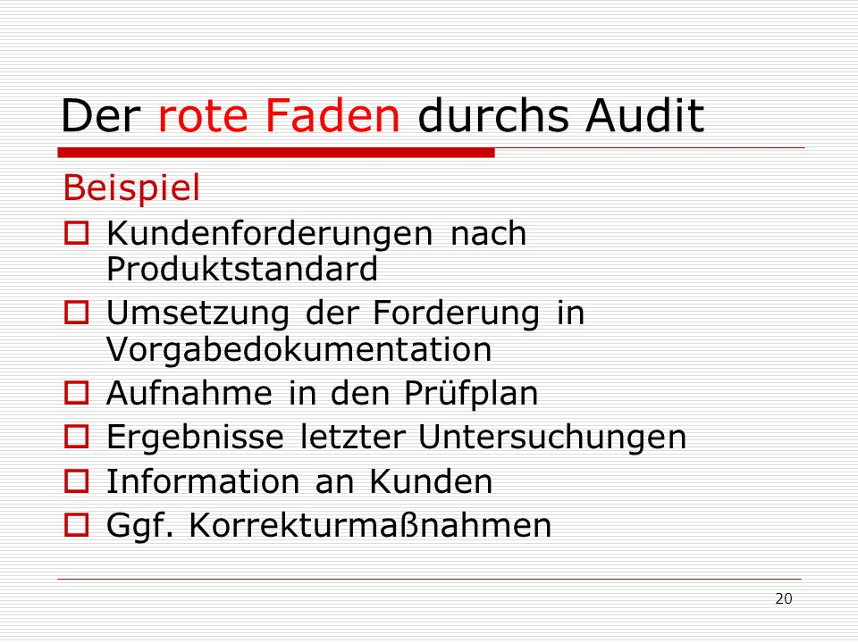 Der rote Faden durchs Audit