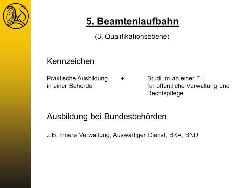 5. Beamtenlaufbahn Kennzeichen Ausbildung bei Bundesbehörden